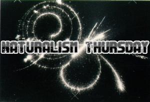 Naturalism Thursday